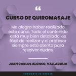 Juan Carlos nos ha dejado su comentario opinando sobre el Curso de Quiromasaje